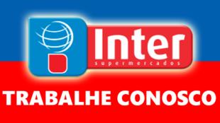 Trabalhe Conosco Inter Supermercados